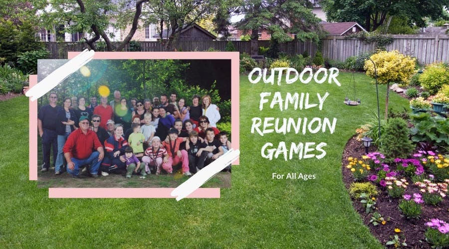 Outdoor Family Reunion Games For All Ages