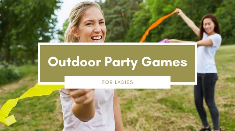 Outdoor Party Games For Ladies