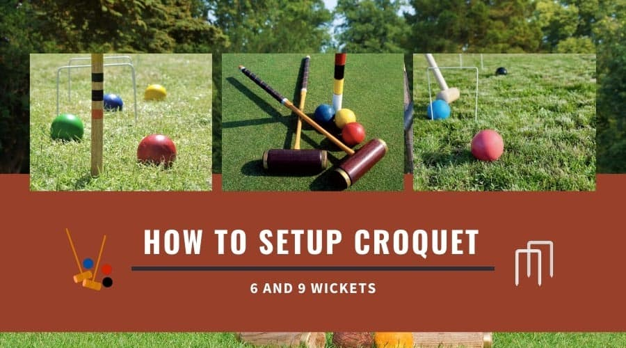 How To Set Up Croquet