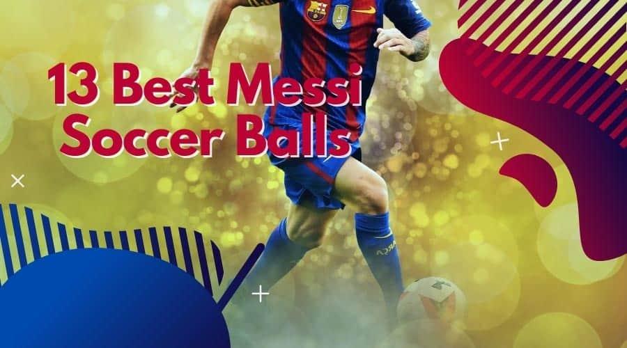 Messi Soccer Balls